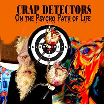 On the Psycho Path of Life
