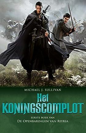 Het koningscomplot (De openbaringen van Riyria Book 1)