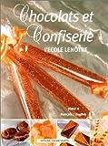 Chocolats et confiserie - Tome 2