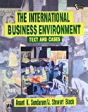 The International Business Environment: Text and Cases