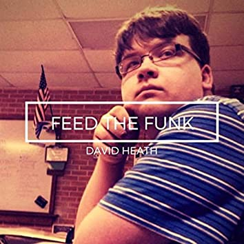Feed the Funk