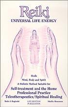 Reiki: Universal Life Energy (English and German Edition)