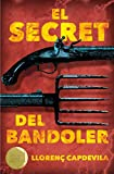 El secret del bandoler: 150 (Gran Angular)