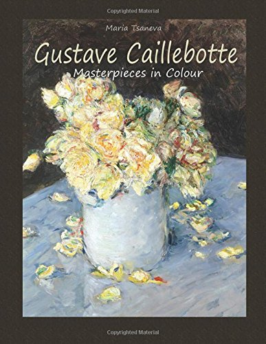 Download Gustave Caillebotte: Masterpieces in Colour 150869639X