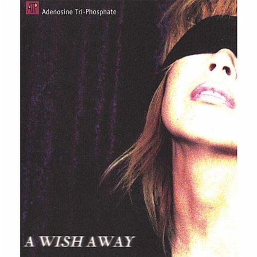 A Wish Away