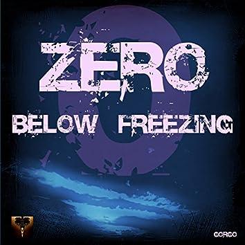 Zero Below Freezing