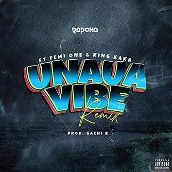 Unaua Vibe (Remix)