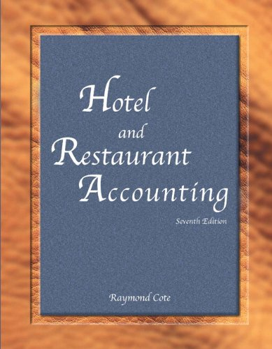 Hotel and Restaurant Accounting with Answer Sheet (AHLEI) (7th Edition) (AHLEI - Hospitality Accounting / Financial Management)
