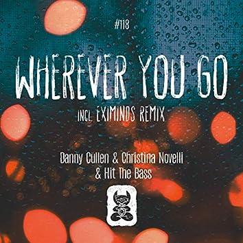 Wherever You Go [incl. Eximinds Remix]