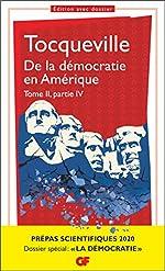 De la démocratie en Amérique, tome II partie IV - Prépas scientifiques 2019-2020 - GF de Philippe Raynaud