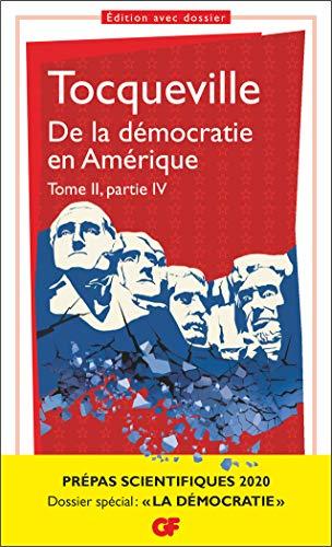 De la démocratie en Amérique, tome II partie IV