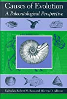 Causes of Evolution: A Paleontological Perspective