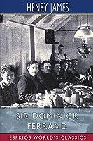Sir Dominick Ferrand (Esprios Classics)
