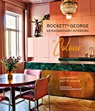 Rockett St George Extraordinary Interiors In Colour - Lucy St George