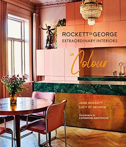 Rockett St George Extraordinary Interiors In Colour (English Edition)