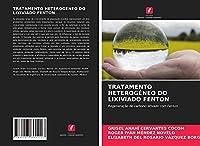 TRATAMENTO HETEROGÉNEO DO LIXIVIADO FENTON: Regeneração de carbono ativado com Fenton