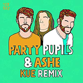 Love Me For The Weekend (with Ashe) (Kue Remix)