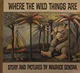 Where the Wild Things Are. 25th Anniversary Edition