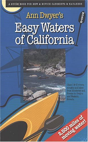 Ann Dwyer's Easy Waters of California-North by Ann Dwyer (2000) Paperback