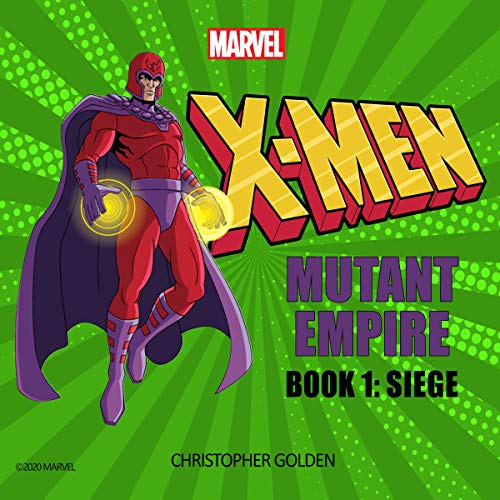X-Men: Mutant Empire, Book One: Siege cover art