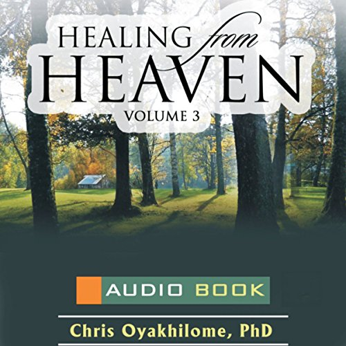 Healing from Heaven, Volume 3 audiobook cover art
