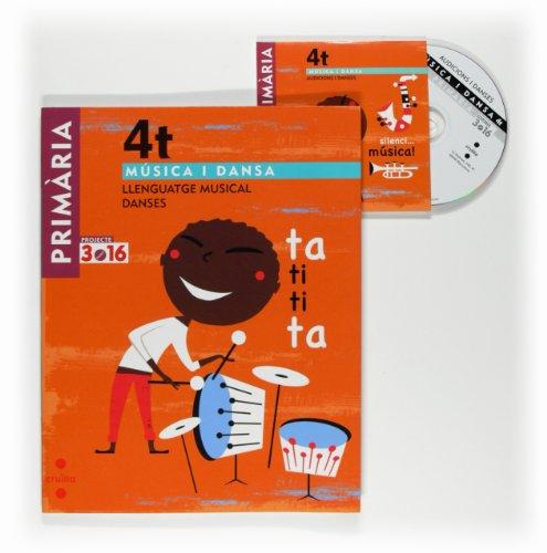 Música i dansa. Llenguatge musical. Danses. 4 Primària. Projecte 3.16 - 9788466118637