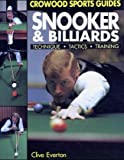Snooker and Billiards: Techniques, Tactics, Training (Crowood Sports Guides) - Everton