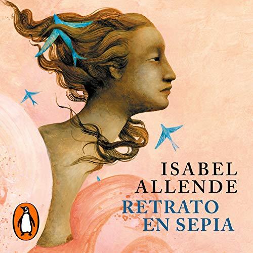 Retrato en Sepia [Portrait in Sepia] Audiobook By Isabel Allende cover art