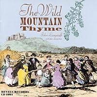 Wild Mountain Thyme: Songs Spring Summer & Autumn