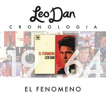 Leo Dan Cronología - El Fenómeno (1964)