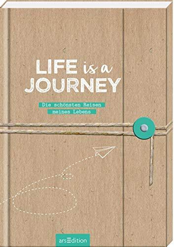 Life is a Journey: Die schönsten Reisen meines Lebens | dein Reisetagebuch für mehrere Reisen / tolle Geschenkidee für Reisende und Weltenbummler