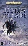 La séquence des Chasseurs, Tome 2 - Le Drow solitaire