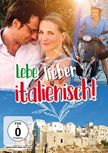 Lebe lieber italienisch! (Herzkino)