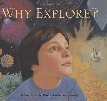 Why Explore?