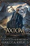 Axiom: A Divine Dungeon Series (Artorian's Archives Book 1)