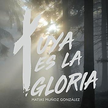 Tuya Es la Gloria
