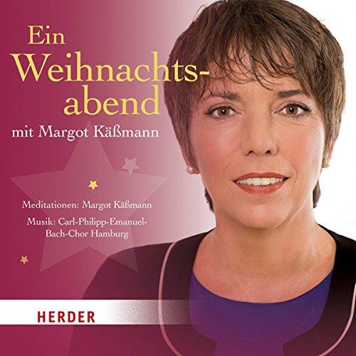 Ein Weihnachtsabend mit Margot Käßmann                   Autor:                                                                                                                                 Margot Käßmann                               Sprecher:                                                                                                                                 Margot Käßmann                      Spieldauer: 1 Std. und 21 Min.     Noch nicht bewertet     Gesamt 0,0