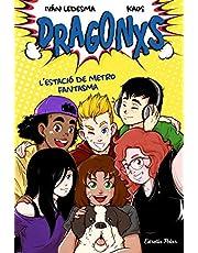 Dragonxs 1. L'estació de metro fantasma