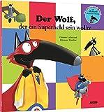 Le Loup qui voulait être un super-héros (petit format en allemand)