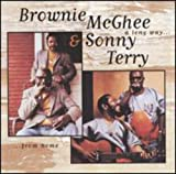 Songtexte von Sonny Terry & Brownie McGhee - A Long Way From Home
