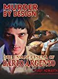 Murder by Design: The Unsane Cinema of Dario Argento