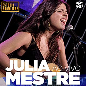Julia Mestre no Estúdio Showlivre (Ao Vivo)