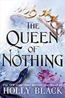 The Queen of Nothing (The Folk of the Air (3))