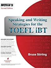 Speaking and Writing Strategies for the TOEFL iBT (Book & Audio CD) by Bruce Stirling (2016-07-19)