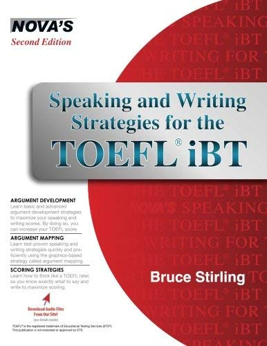 Speaking and Writing Strategies for the TOEFL iBT (Book & Audio CD) Pap/Com St by Bruce Stirling (2010) Paperback