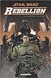Star Wars Rébellion, Tome 4 - Mon frère, mon ennemi