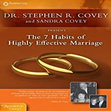 The 7 Habits of Highly Effective Marriage