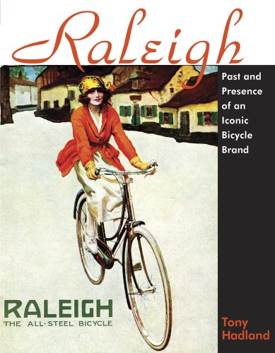 Raleigh: Past and Presence of an Iconic Bicycle B