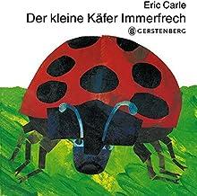 Der Kleine Kafer Immerfrech/ The Very Grouchy Ladybug (German Edition)
