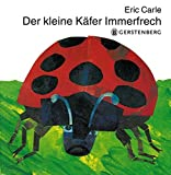 Eric Carle - German: Der kleine Kafer Immerfrech
